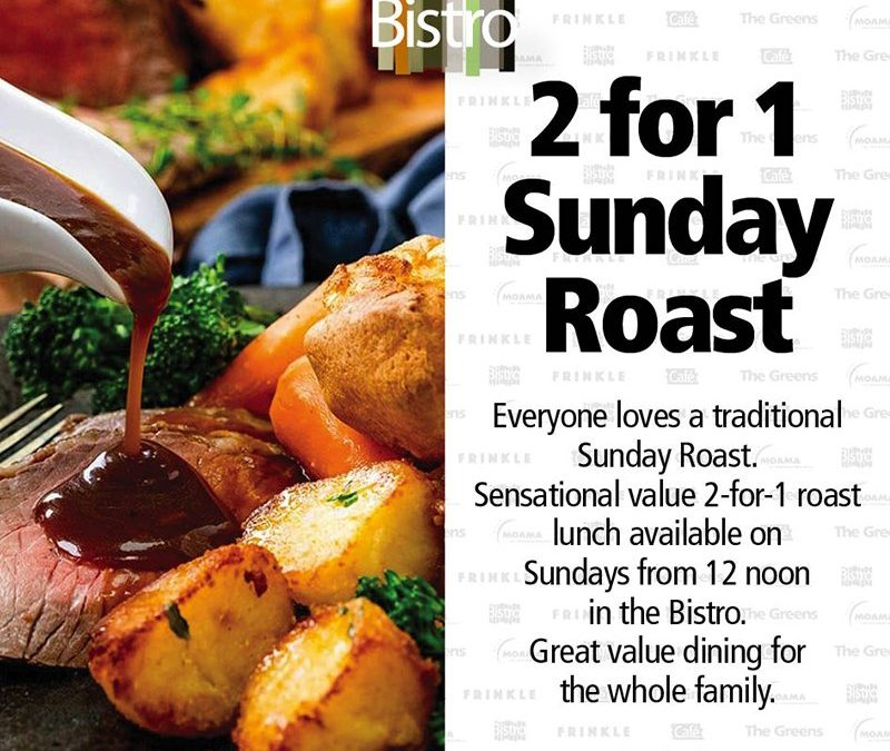 2 for 1 Sunday Roast